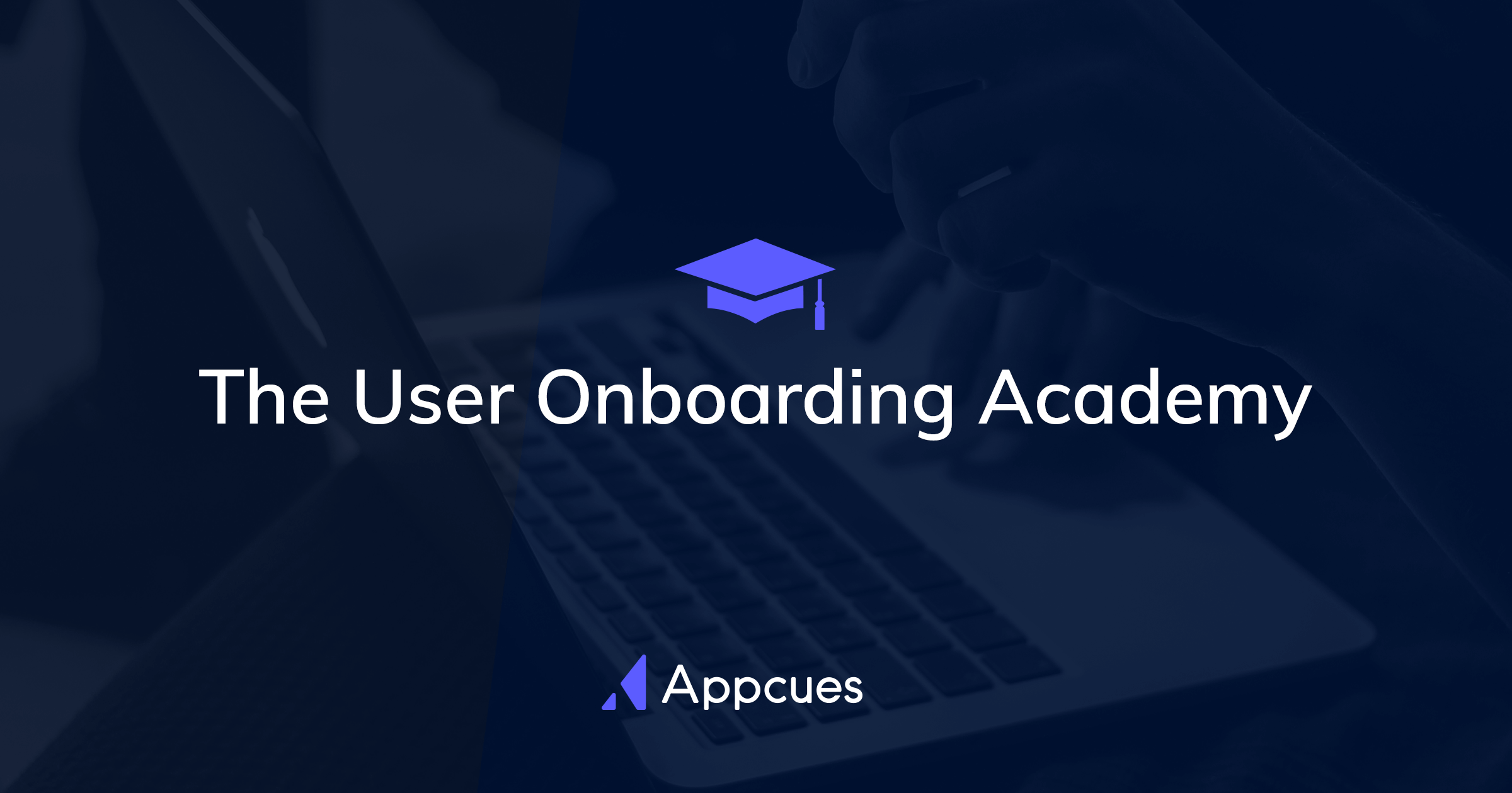 The User Onboarding Academy